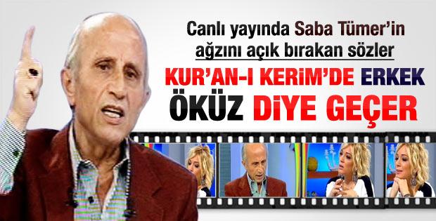 Yaşar Nuri Öztürk: Erkeklere Kuran'da bile öküz deniyor