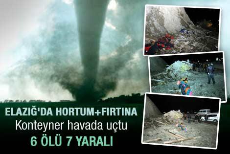 Elazığ'da hortum: 6 ölü