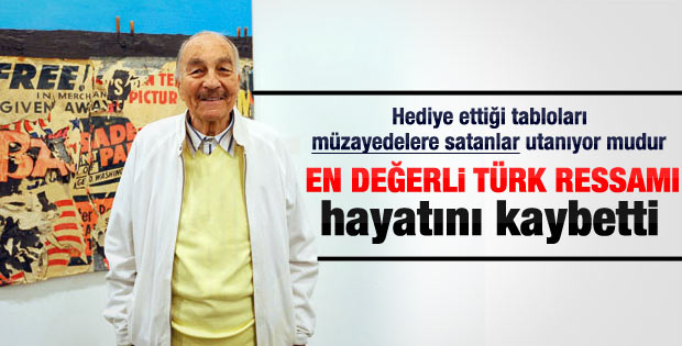 Burhan Doğançay hayatını kaybetti