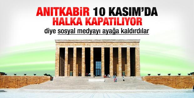 Anıtkabir 10 Kasım'da 10.00'a kadar ziyarete kapalı