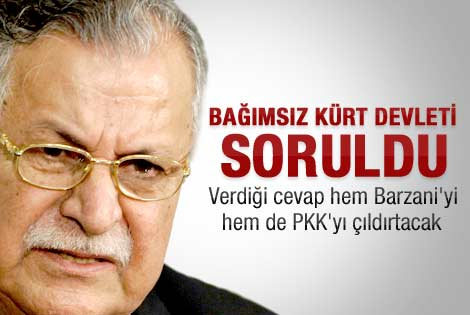 Celal Talabani: Kürt devleti uzak ihtimal