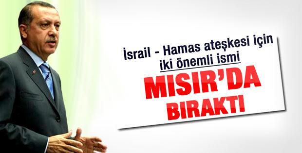 Erdoğan MİT'i ateşkes için Mısır'da bıraktı