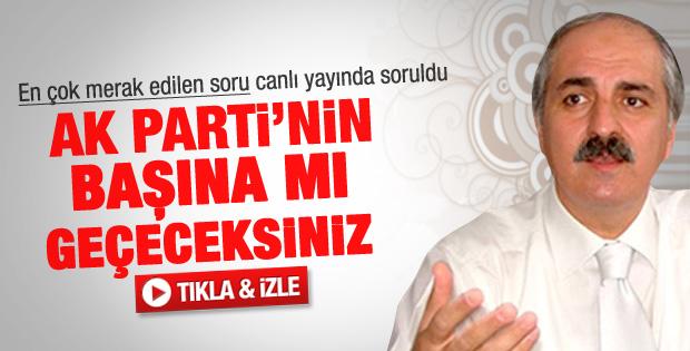 Kurtulmuş'a AK Parti'nin başına geçecek mi sorusu - Video