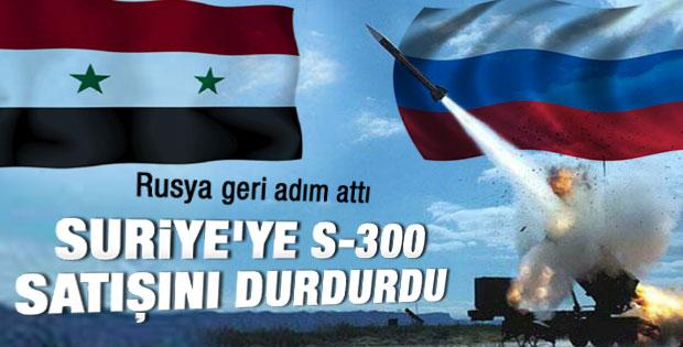 Rusya Suriye'ye S-300 satışını durdurdu
