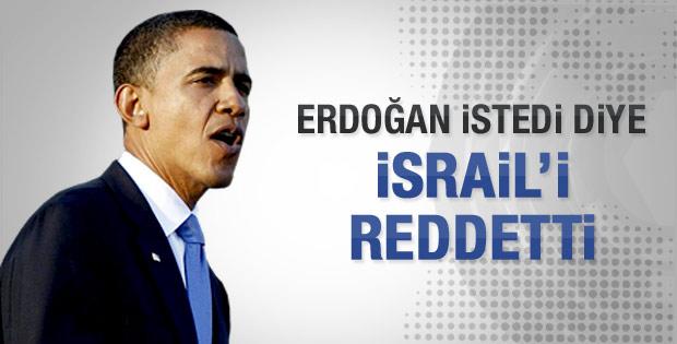 Erdoğan istemedi Obama İsrail'in davetini iptal etti