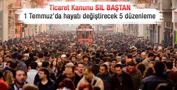 1 Temmuz'dan itibaren Türkiye'yi bekleyen yeni hayat