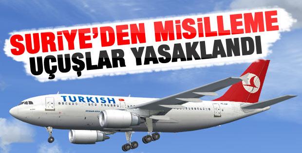Suriye Türk uçaklarına uçuş yasağı koydu