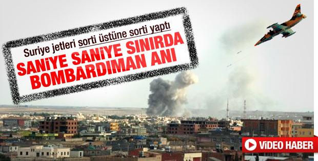Suriye jetlerinin Türkiye sınırını vurduğu anlar