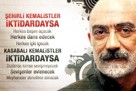 Ahmet Altan: Kasabalı Kemalistler iktidardaysa..