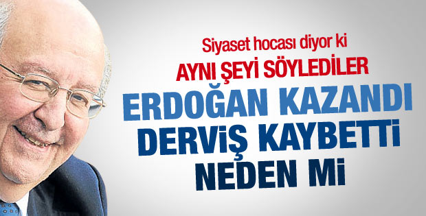 Ersin Kalaycıoğlu: Erdoğan oy aldı Derviş alamadı çünkü..