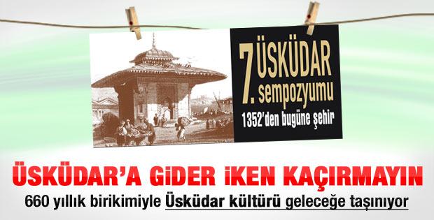 Üsküdar'da 1352'den Bugüne Şehir sempozyumu