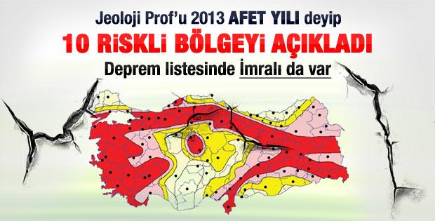 Prof. Ercan'a göre depremde en riskli 10 bölge