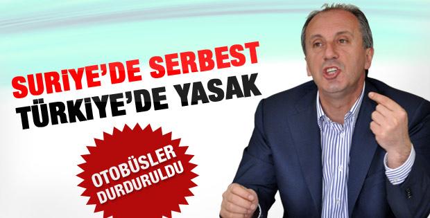 İnce: Türkiye'de muhaliflerin yürümesi yasak