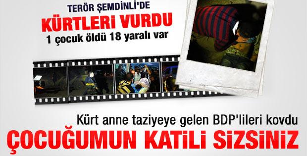 Hakkari'de BDP'lilere tepki: Oğlumu siz öldürdünüz