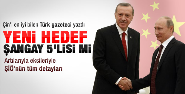 Türkiye'nin yeni hedefi Şangay Beşlisi mi
