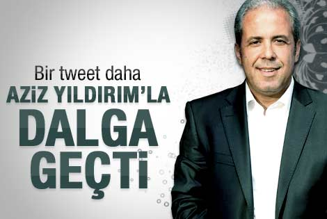Şamil Tayyar Aziz Yıldırım'la dalga geçti