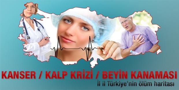 İl il Türkiye'nin kanser ve kalp krizi ölüm haritası