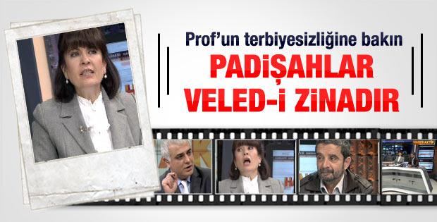 Nurşen Mazıcı: Padişahlar veled-i zinadır