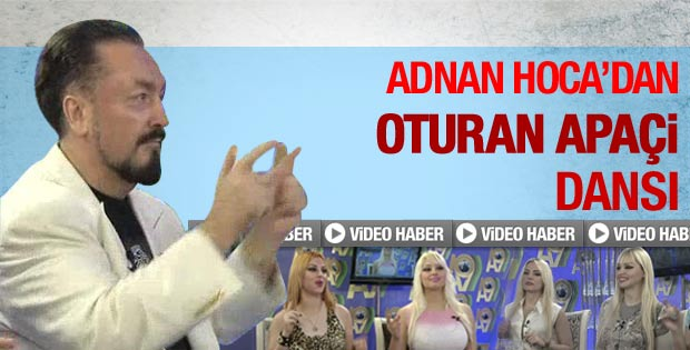 Adnan Oktar'dan apaçi dansı - Video