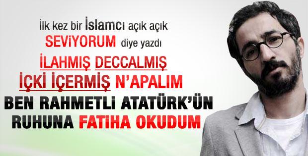 Murat Menteş: Rahmetli Atatürk