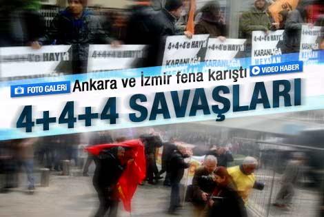 Ankara ve İzmir'de 4+4+4 savaşları