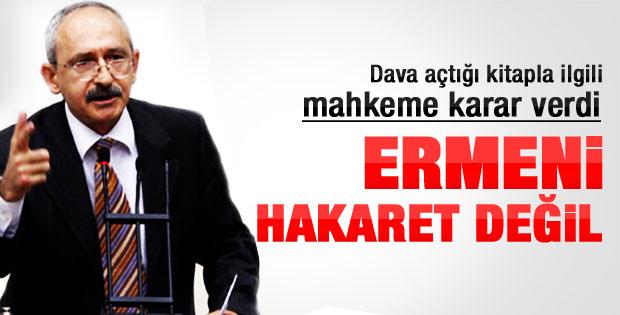 Mahkemeden Kılıçdaroğlu'na: Ermeni hakaret değil