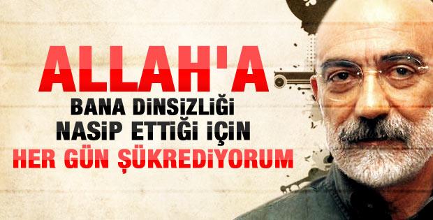 Ahmet Altan: Dinsiz olduğum için Allah'a şükrediyorum