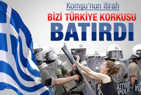 Yunanistan: Bizi Türkiye korkusu batırdı