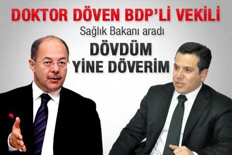 BDP'li Üçer: Dövdüm yine döverim
