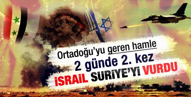 İsrail Suriye'deki hedefleri vurdu