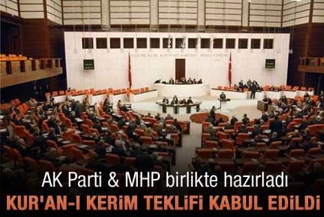 Kur'an-ı Kerim teklifi Meclis'e sunuldu
