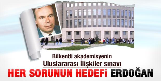 Bilkentli akademisyenin Erdoğan karşıtı soru listesi