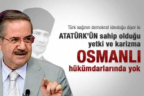 Taha Akyol'dan Atatürk'le ilgili önemli açıklamalar