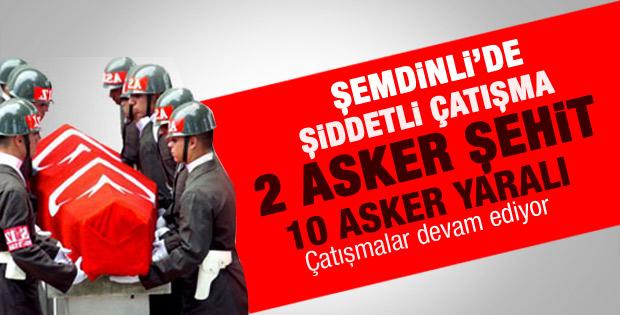 Şemdinli'de çatışma: 2 asker şehit