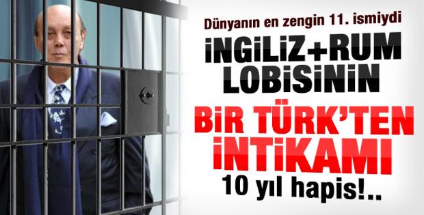Asil Nadir'e 10 yıl hapis