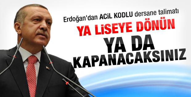 Erdoğan dersaneler konusunda kararlı
