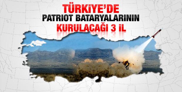 Türkiye'de patriot bataryalarının kurulacağı 3 il