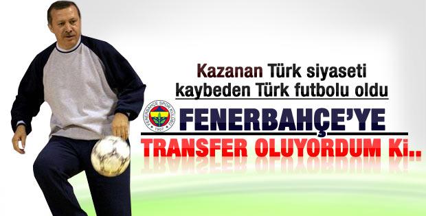 Başbakan Erdoğan: Fenerbahçe'den teklif aldım