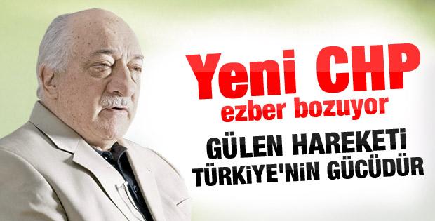 CHP'li Çakmak: Gülen hareketi Türkiye'nin gücüdür