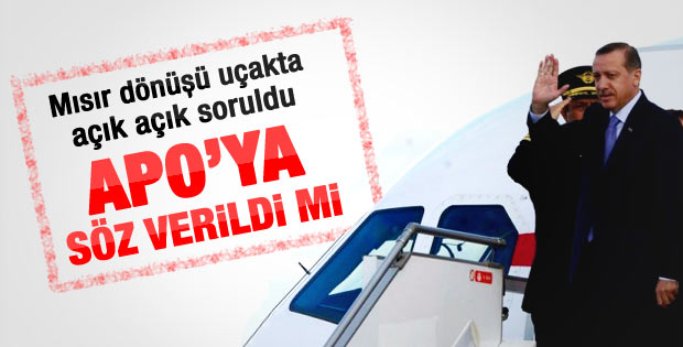 Erdoğan uçakta Öcalan sorusunu cevapladı