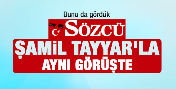 Sözcü Gazetesi Tayyar'a hak verdi