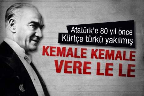 80 yıl önce Atatürk'e yazılan Kürtçe türkü