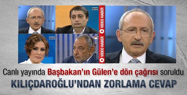 Kılıçdaroğlu Başbakan'ın Gülen'e dön çağrısını yorumladı-İzleyin
