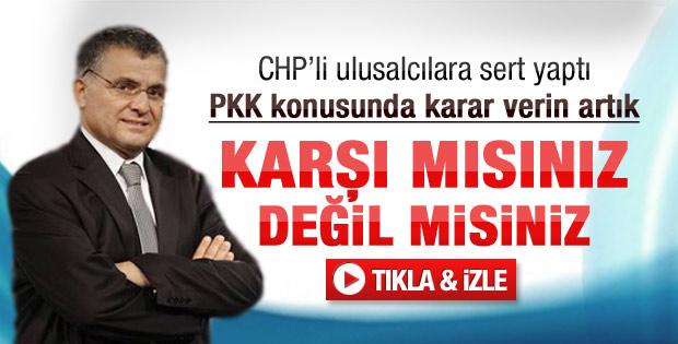 Ulusalcılar PKK konusunda karar vermeli - izle