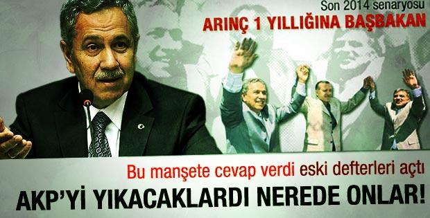 Arınç'tan AK Parti'yi yıkmaya çalışanlara sert mesaj