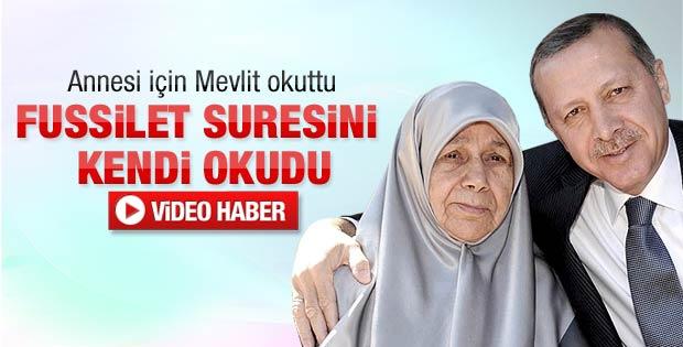 Başbakan Erdoğan annesi için mevlit okuttu