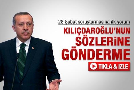 Başbakan Erdoğan'dan 28 Şubat'a ilk yorum
