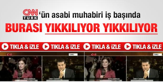 CNN Türk'ün asabi muhabiri iş başında - izle