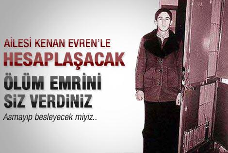 Erdal Eren'in ailesi Evren'le hesaplaşacak