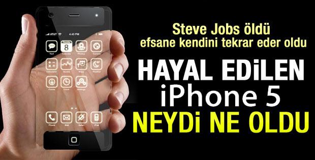Steve Jobs öldü iPhone 5 ölü doğdu